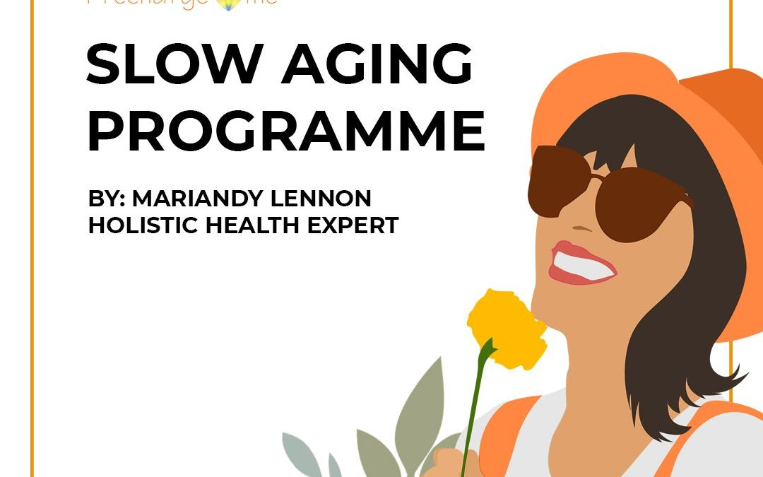 Slow Aging Programme